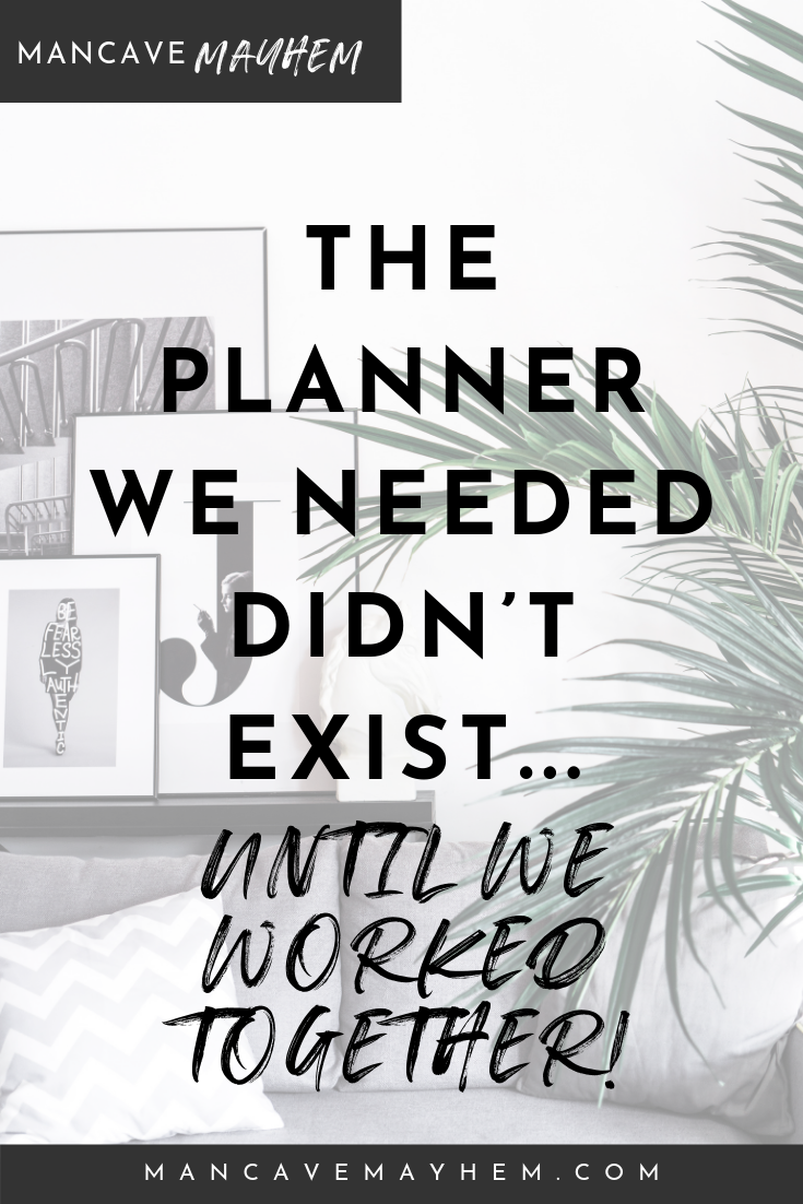 The Planner We Needed Didn't Exist…